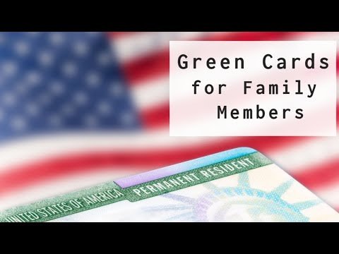Green Cards For Family Members