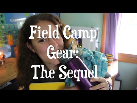 Field Camp Gear: The Sequel