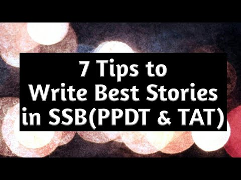 7 Tips to Write Best Stories in SSB(PPDT & TAT)!!