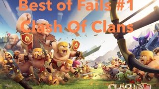 Best of fails #1 Clash of Clans