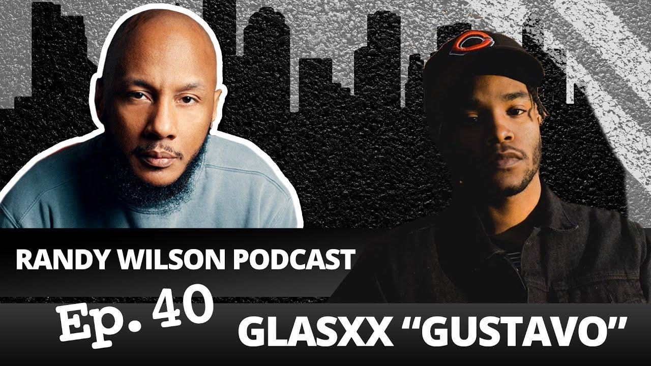 """Episode 40: Glasxx """"Gustavo"""""""