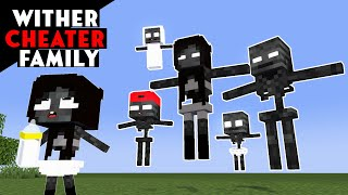 WITHER CHEATER FAMILY - MONSTER SCHOOL - MINECRAFT ANIMATION