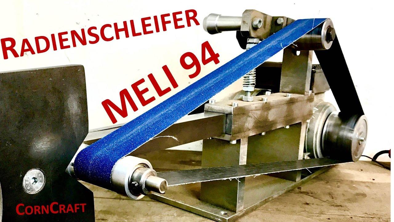 radienschleifer | bandschleifer | meli94 | beltgrinder - youtube