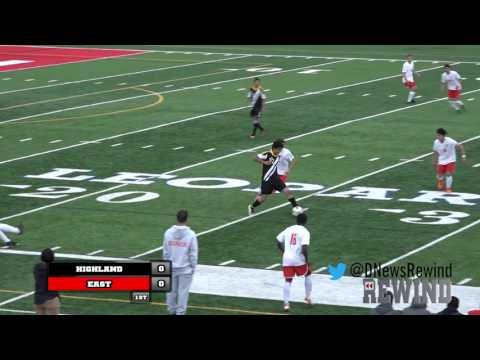 High School Rewind - Highland @ East (Boys Soccer) {3-31-17}
