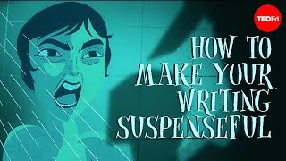 TED-Ed: How to Make Your Writing Suspenseful thumbnail