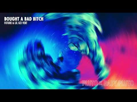 Future & Lil Uzi Vert - Bought A Bad Bitch [Official Audio]