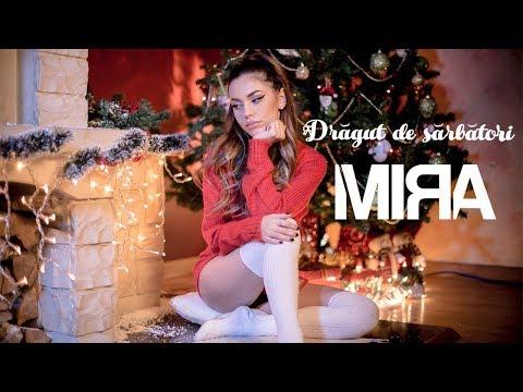 Смотреть клип Mira - Dragut De Sarbatori