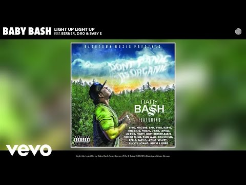 Baby Bash - Light Up Light Up (Audio) ft. Berner, Z-Ro, Baby E
