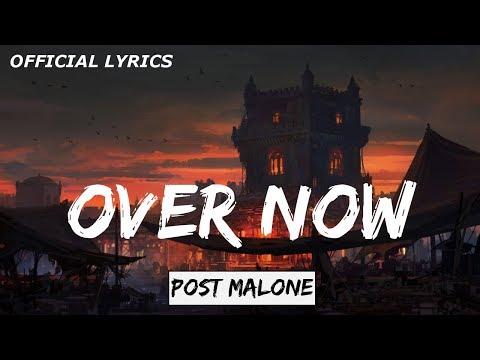 Post Malone - Over Now Lyrics Video (beerbongs & bentleys) (official audio)
