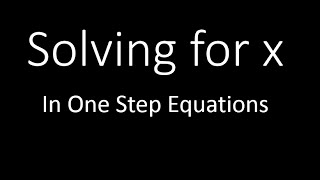 Solve for x iฑ One Step (Simplifying Math)