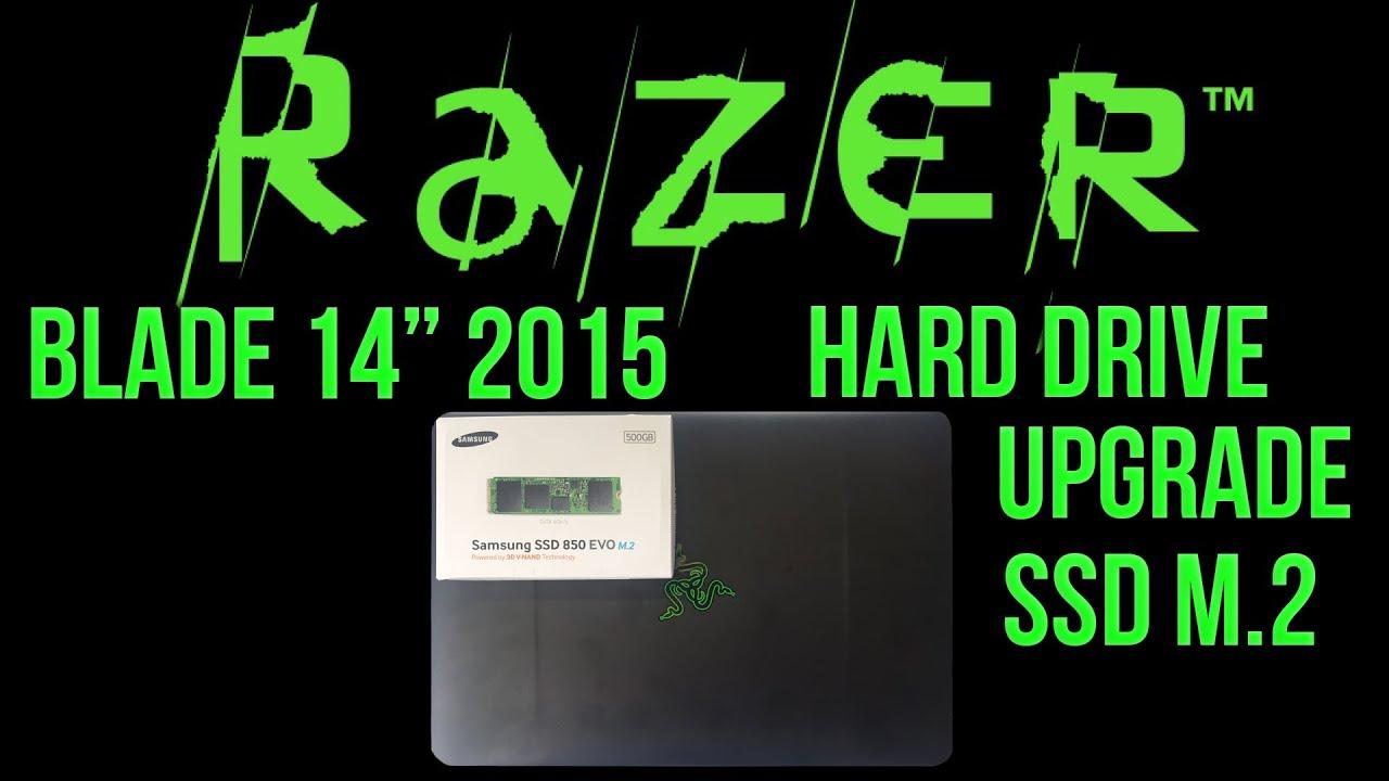 How To Upgrade Razer Blade 2015 Ssd With A M 2 Samsung Evo