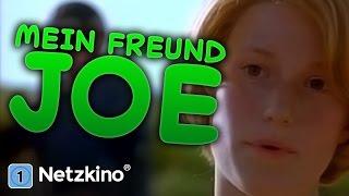 Mein Freund Joe (Drama, Familienfilm in ganzer Länge)