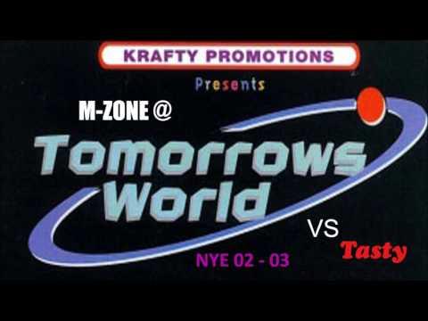 M-Zone @ Tomorrow's World Vs Tasty (NYE 02 - 03)