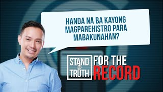 Stand for Truth: Mga Pinoy, handa na bang magpabakuna?