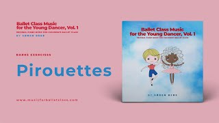 Pirouettes (March) | Ballet Class Music for Young Dancers
