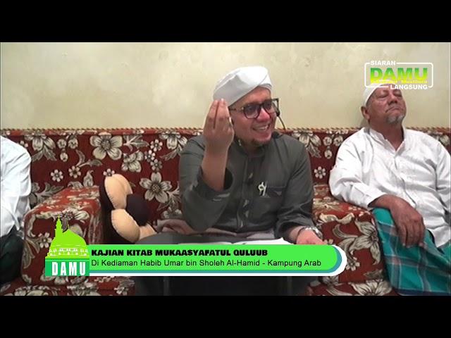 Pembacaan Kitab Mukasyafatul Qulub  - 20-07-2019