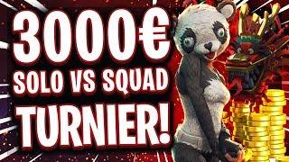 🏆🤩🔥DAS GRÖßTE SOLO vs SQUAD TURNIER! 3.000€ Preisgeld für die krassesten Fortnite Spieler!