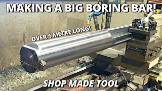 Making a BIG Boring Bar | Shop Made Tools