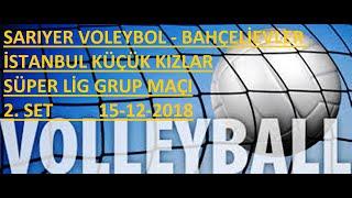 Sarıyer Voleybol - Bahçelievler Voleybol Küçük Kızlar Voleybol Maçı 2.SET