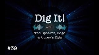 Dig It! #39: Corona Financial Tips, Flynn Case, Presidential Race & More!