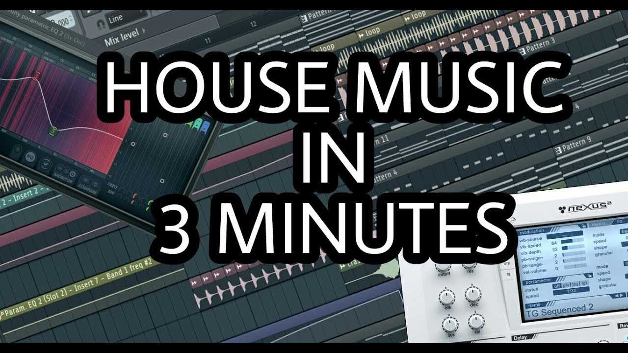Make house music in 3 minutes fl studio youtube for House music maker