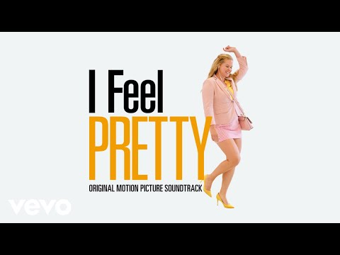 "What's Cool (Audio) (From ""I Feel Pretty"" feat. Amy Schumer Original Motion Picture Sou..."