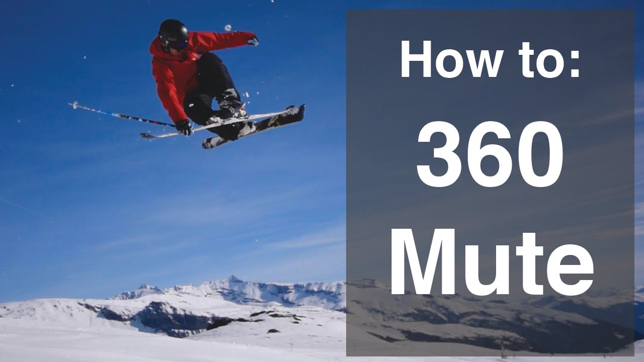 Stomp it tutorials » how to 360 on skis – mute grab.
