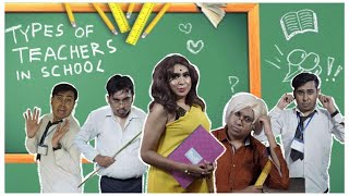 Types of Teachers in School | Everything about School Life | Bengali Comedy Video by Sandy Saha |