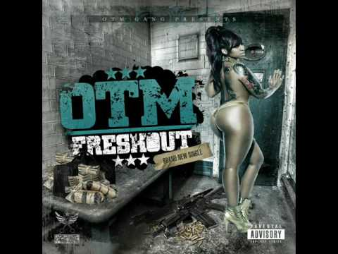 OTM - Fresh Out (Prod. DatsCoopRightDere)