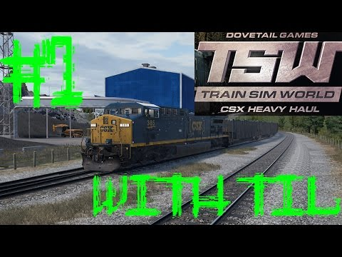 Train Sim World: CSX Heavy Haul #1 - Operations Tutorials