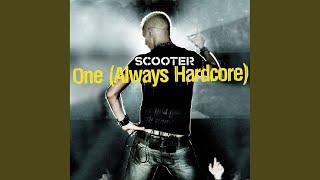 One (Always Hardcore) (Extended)