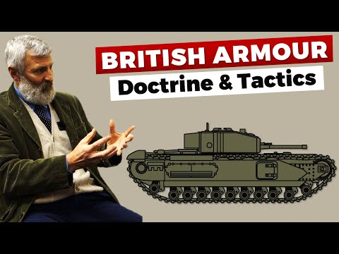 British Armour Doctrine & Tactics World War 2 with David Willey of the Tank Museum at Bovington