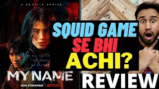 My Name (2021) Series Review | My Name Review | My Name Netflix Review | Faheem Taj