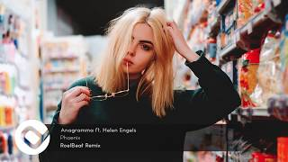 Anagramma ft. Helen Engels - Phoenix (RoelBeat Remix) mp3