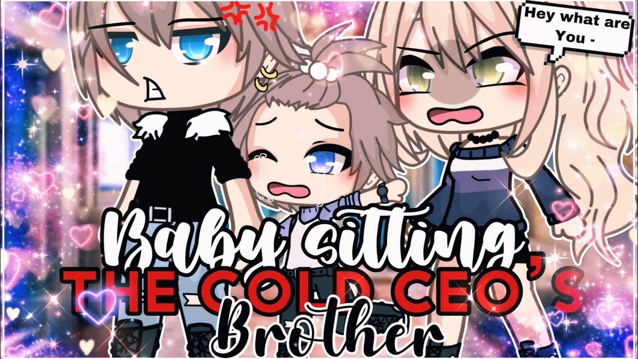 Download 🌸✨|| Babysitting the cold CEO's Little Brother||✨🌸 || GachaLife MiniMovie || GLMM ||