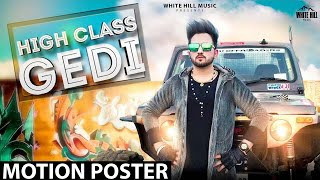 High Class Gedi (Motion Poster) Harry Khurana | Rel. on 18th June | White Hill Music