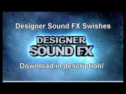 100 Swishes HD Download!!! - Designer Sound FX