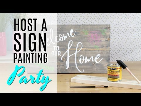 How to Host a Sign Painting Party