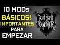 Don't Starve Together MODs Pack 1: 10 MODs Básicos e importantes para comenzar la aventura!