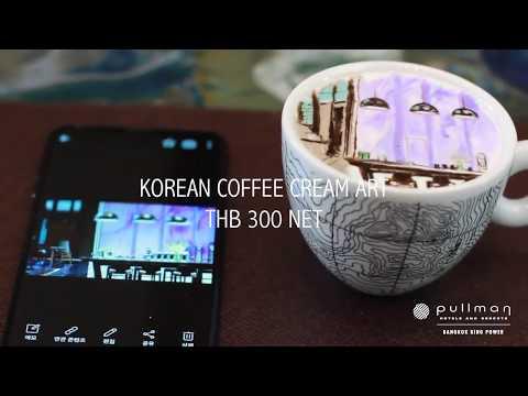 Korean Coffee Cream Art at Pullman Bangkok King Power