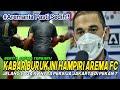 Aremania Pasti Sedih! Kabar Buruk Ini Hampiri Arema FC Jelang Laga Kontra Persija Jakarta