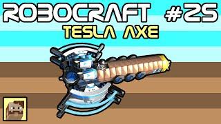 Robocraft #25 - Battle Axe