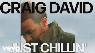 Watch Craig David Just Chillin video