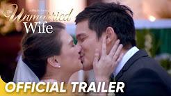 The Unmarried Wife - Angelica Panganiban, Dingdong Dantes ...