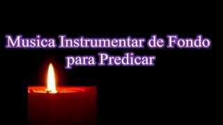Musica Instrumental de Fondo para Predicar