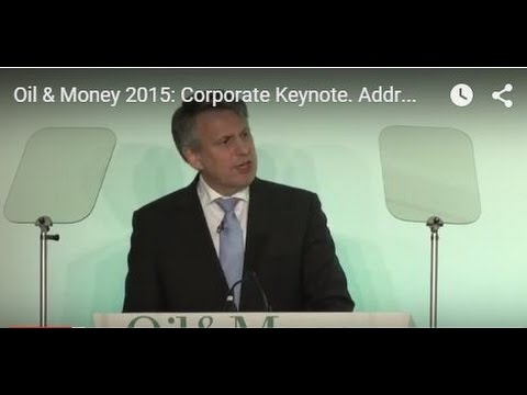 Oil & Money 2015: Address and Q&A with Ben van Beurden, CEO - Royal Dutch Shell