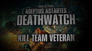 Video How to paint Deathwatch  - Kill Team Veteran. download MP3, 3GP, MP4, WEBM, AVI, FLV September 2017