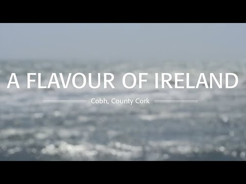 A Flavour of Ireland - Cobh, County Cork