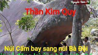 Hành trình lên Núi Bà Đội Ôm xem Thần Quy bay từ Núi Cấm sang núi bà đội ôm p1 ,,Nguyễn Năm TV