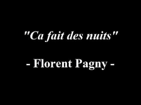 Ca fait des nuits - Florent Pagny